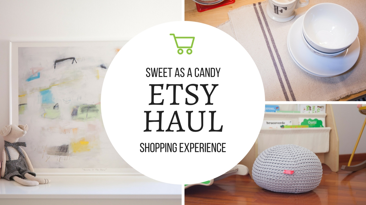 etsy haul il mio shopping per la casa sweet as a candy